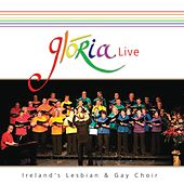 Live by Glória - Dublin's Lesbian and Gay Choir