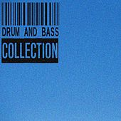 Play & Download Drum and Bass Collection by Various Artists | Napster