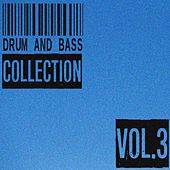 Play & Download Drum and Bass Collection, Vol. 3 by Various Artists | Napster