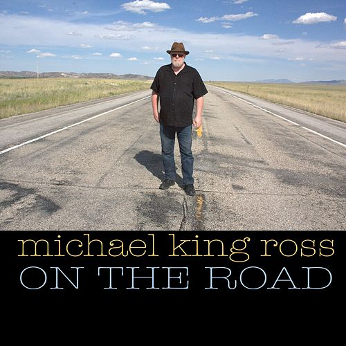 Play & Download On the Road by Michael King Ross | Napster