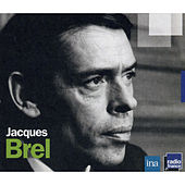 Play & Download Radioscopie: Jacques Chancel reçoit Jacques Brel by Jacques Brel | Napster