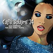 Café Solaire, Vol. 24 by Various Artists