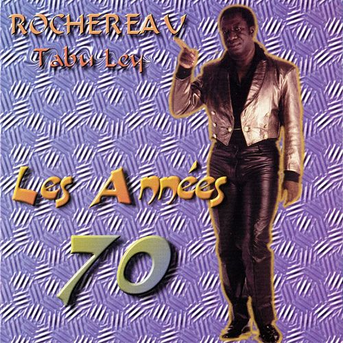 Play & Download Les années 70 by Tabu Ley Rochereau | Napster