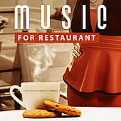Play & Download Music for Restaurant – Smooth Jazz for Restaurant & Cafe, Instrumental Piano, Dinner Music, Solo Piano Lounge by Restaurant Music | Napster
