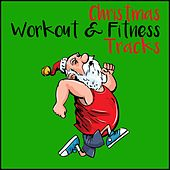 Christmas Workout and Fitness Tracks by Various Artists