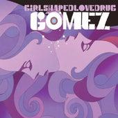 Girlshapedlovedrug by Gomez