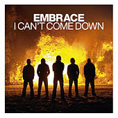 I Can't Come Down (Demo Version) by Embrace