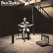 Play & Download You Must've Fallen by Ben Taylor | Napster