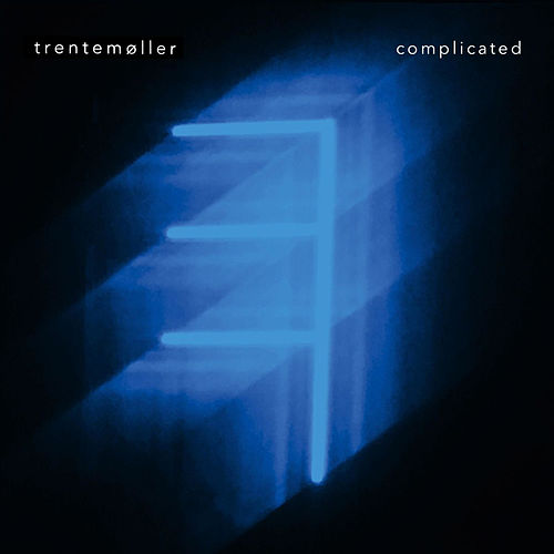 Complicated by Trentemøller