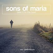 Play & Download Take It to the Beat by Sons of Maria | Napster