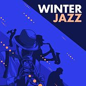 Play & Download Winter Jazz by Various Artists | Napster