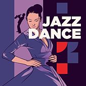 Play & Download Jazz Dance by Various Artists | Napster