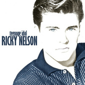 Play & Download Teenage Idol by Ricky Nelson | Napster