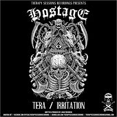 Play & Download Tera / Irritation by Hostage | Napster