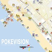 Pokevision Compilation by Various Artists