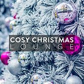 Cosy Christmas Lounge Vol. 1 by Various Artists