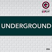 Play & Download Underground #006 by Various Artists | Napster