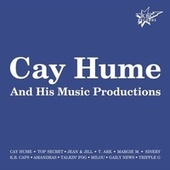 Play & Download Cay Hume & His Music Productions by Various Artists | Napster