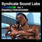 Dopeboy Instrumentals, Vol. 1 (Instrumentals) by Syndicate Sound Labs