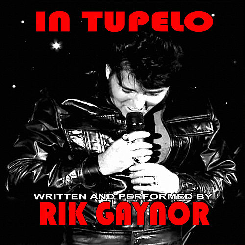 Play & Download In Tupelo by Rik Gaynor | Napster
