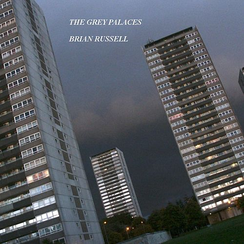 Play & Download The Grey Palaces by Brian Russell | Napster