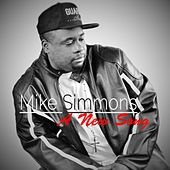 A New Song by Mike Simmons