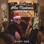 Have Yourself an Alto Madness Christmas by Richie Cole