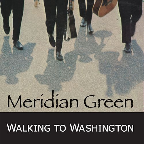 Play & Download Walking to Washington by Meridian Green | Napster