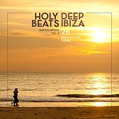 Holy Beats - Deep Ibiza (25 Deep-House Tunes), Vol. 3 by Various Artists