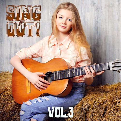 Sing Out! Vol. 3 by Various Artists