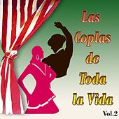 Las Coplas de Toda la Vida, Vol. 2 von Various Artists