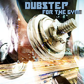 Dubstep for the gym by Various Artists