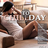Chill Today, Vol. 2 (Relaxing Moments with Smooth Lounge & Chillout Tunes) by Various Artists