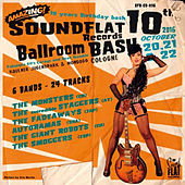 Play & Download Soundflat Records Ballroom Bash, Vol. 10 by Various Artists | Napster