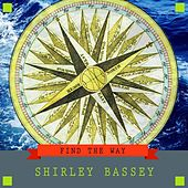 Find the Way di Shirley Bassey