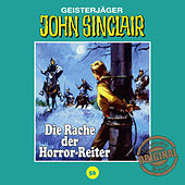 Play & Download Tonstudio Braun, Folge 56: Die Rache der Horror-Reiter by John Sinclair | Napster