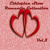 Ethiopian Slow Romantic Collection, Vol. 2 by Various Artists