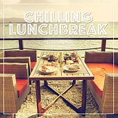 Chilling Lunchbreak, Vol. 1 (Smooth Groove Collection) by Various Artists