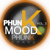 Play & Download Phunkmood, Vol. 3 (Tech House Community) by Various Artists | Napster