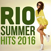 Rio Summer Hits 2016 by Various Artists