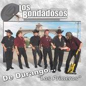 De Durango Los Primeros by Los Bondadosos
