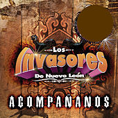 Play & Download Acompananos by Los Invasores De Nuevo Leon | Napster