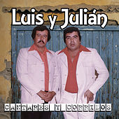 Play & Download Cantares Y Corridos by Luis Y Julian | Napster