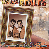 Play & Download Recordando A Los Dos Reales by Los Dos Reales | Napster
