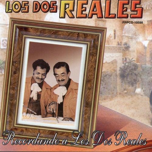 Recordando A Los Dos Reales by Los Dos Reales