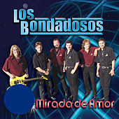 Play & Download Miradas De Amor by Los Bondadosos | Napster