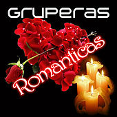 Play & Download Gruperas Romanticas by Various Artists | Napster