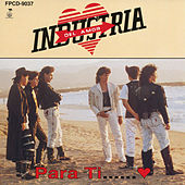 Play & Download Para Ti by Industria Del Amor | Napster