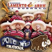 Ponzoña Musical by Banda Lamento Show De Durango