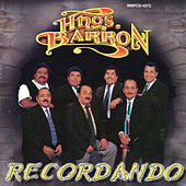 Play & Download Recordando by Los Hermanos Barron | Napster